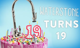 Waterstone Faucets 19th Anniversary